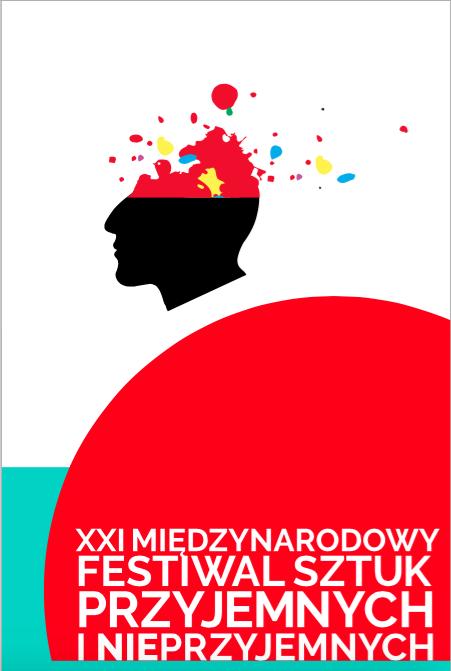 XXI Międzynarodowy Festiwal Sztuk Przyjemnych i Nieprzyjemnych (źródło: materiały prasowe organizatora)