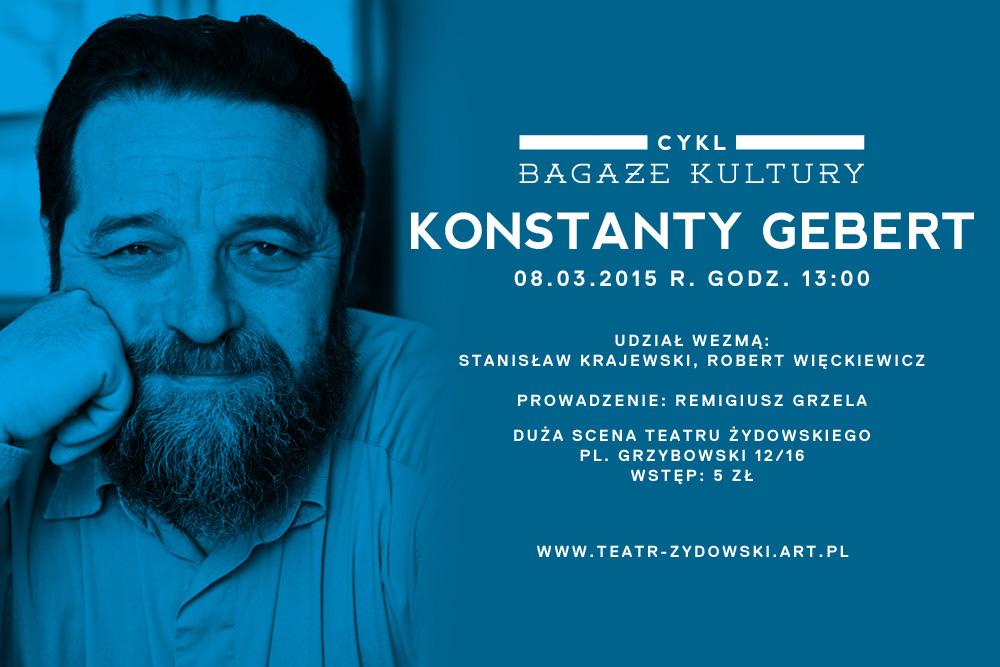 """Bagaże kultury: Konstanty Gebert, spotkanie z cyklu """"Bagaże kultury"""", plakat (źródło: materiały prasowe organizatora)"""