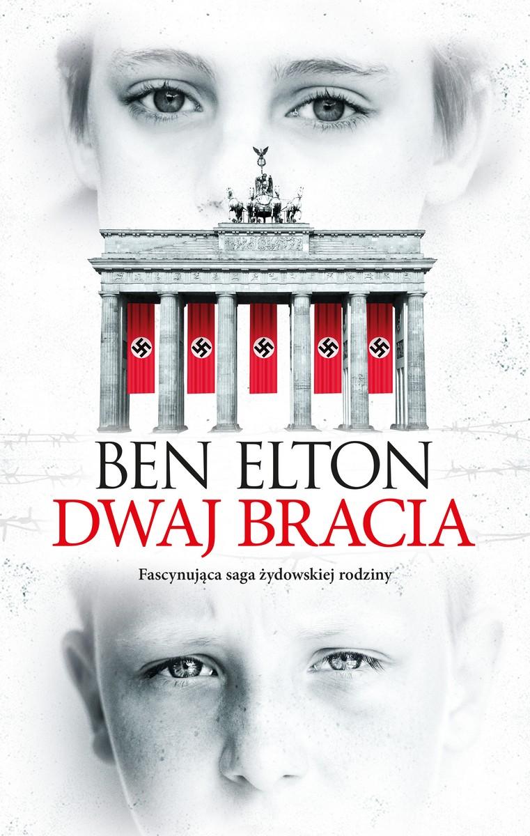 """Ben Elton, """"Dwaj bracia"""" – okładka (źródło: materiały prasowe)"""
