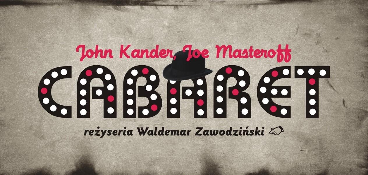 """""""Cabaret"""", reż. Waldemar Zawodziński (źródło: materiały prasowe organizatora)"""