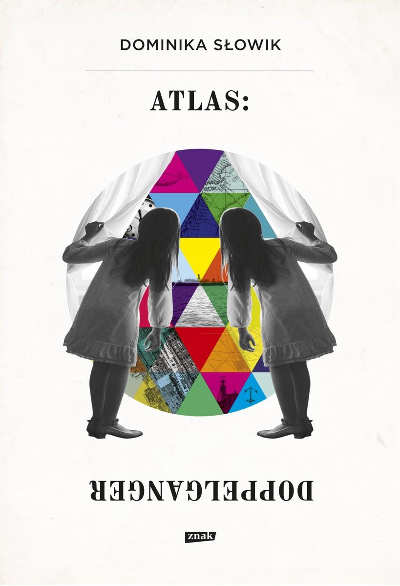 """Dominika Słowik """"Atlas: Doppelganger"""" – okładka (źródło: materiały prasowe)"""