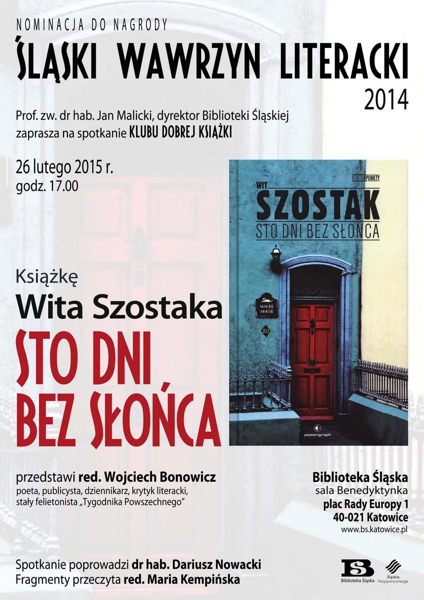 """Klub Dobrej Książki: Wit Szostak, """"Sto dni bez słońca"""" – plakat (źródło: materiały prasowe)"""