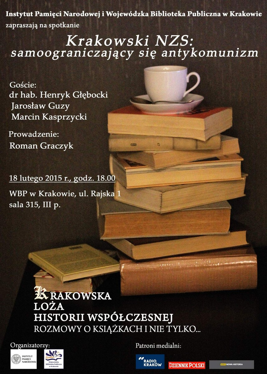 """""""Krakowski NZS: samoograniczający się antykomunizm"""" – plakat (źródło: materiały prasowe)"""