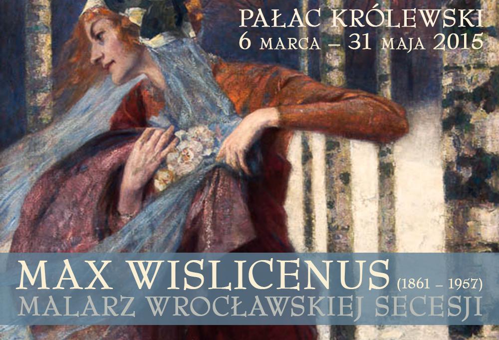 Max Wislicenus, Muzeum Miejskie Wrocławia, banner wystawy (źródło: materiały prasowe organizatora)
