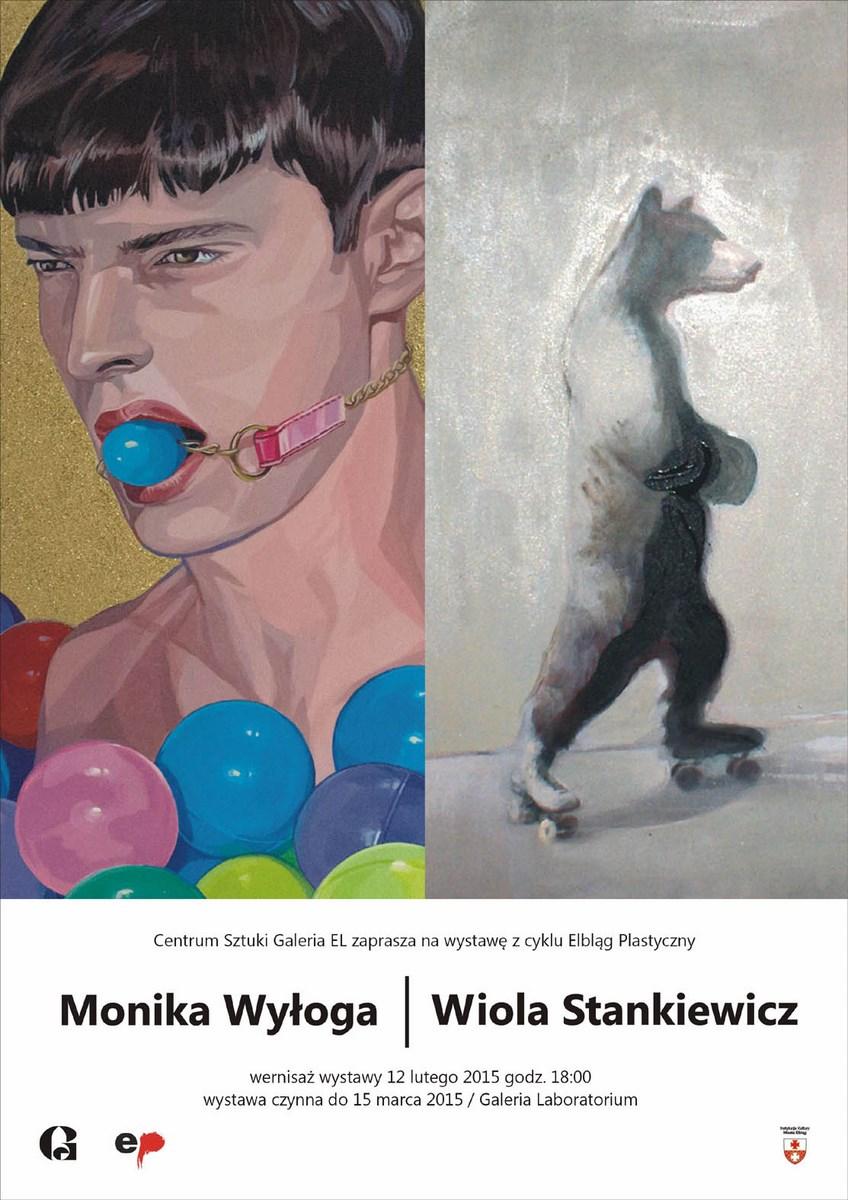 Monika Wyłoga i Wiola Stankiewicz, Centrum Sztuki Galeria El w Elblągu, plakat wystawy (źródło: materiały prasowe organizatora)