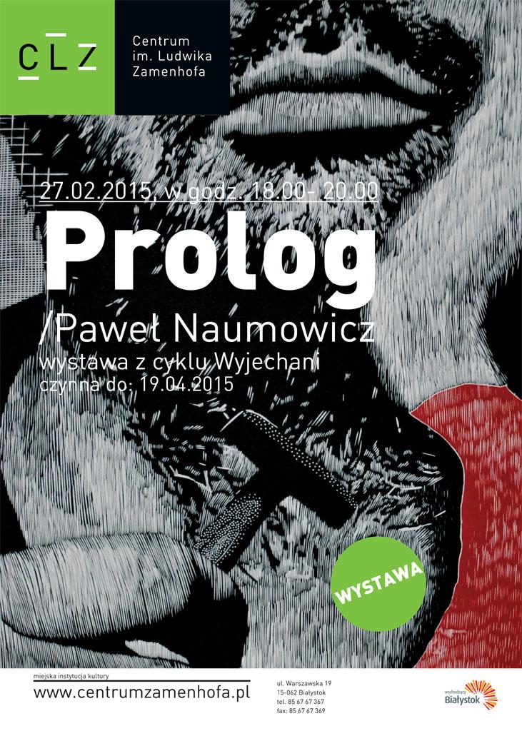 """Paweł Naumowicz, """"Prolog"""", Centrum Ludwika Zamenhofa w Białymstoku (źródło: materialy prasowe organizatora)"""