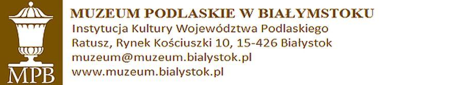 Muzeum Podlaskie w Białymstoku (źródło: materiały prasowe)