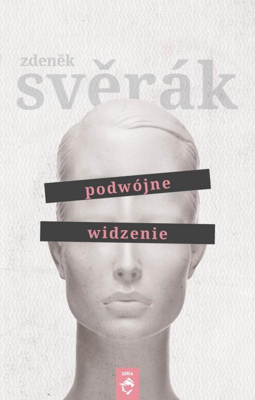 """Zdeněk Svěrák, """"Podwójne widzenie"""" – okładka (źródło: materiały prasowe)"""