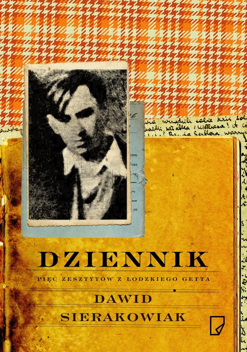 """Dawid Sierakowiak, """"Dziennik. Pięć zeszytów z łódzkiego getta"""" – okładka (źródło: materiały prasowe organizatora)"""