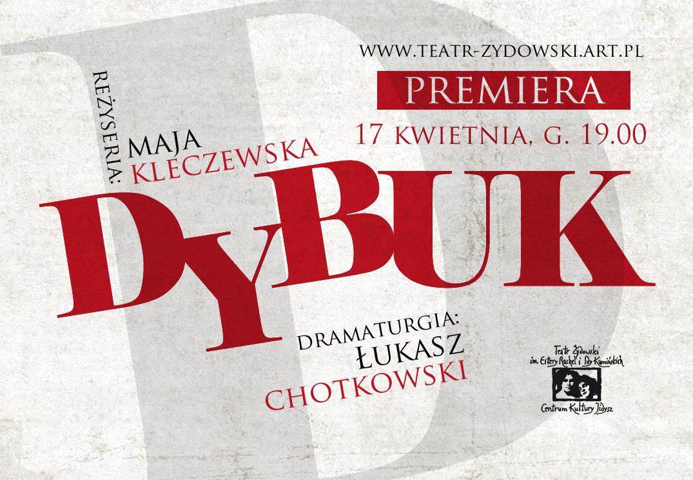 """""""Dybuk"""", reż. Maja Kleczewska – plakat (źródło: mteriał prasowy organizatora)"""