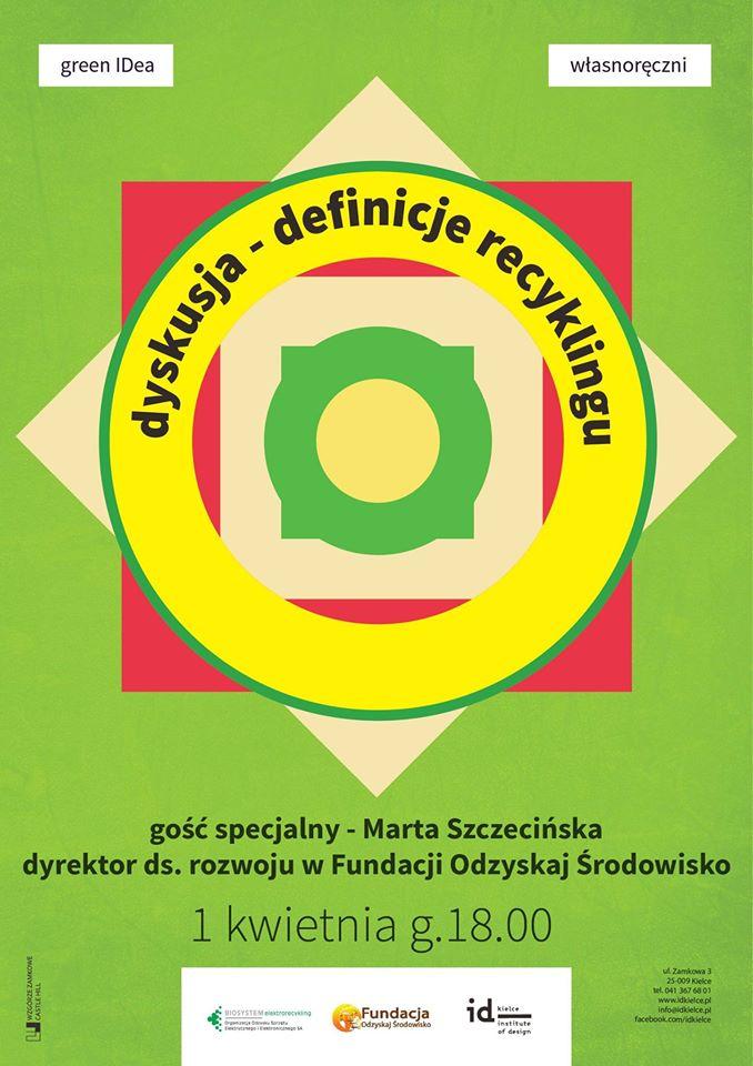 """Dyskusja """"Definicje recyklingu"""", plakat (źródło: materiały prasowe organizatora)"""