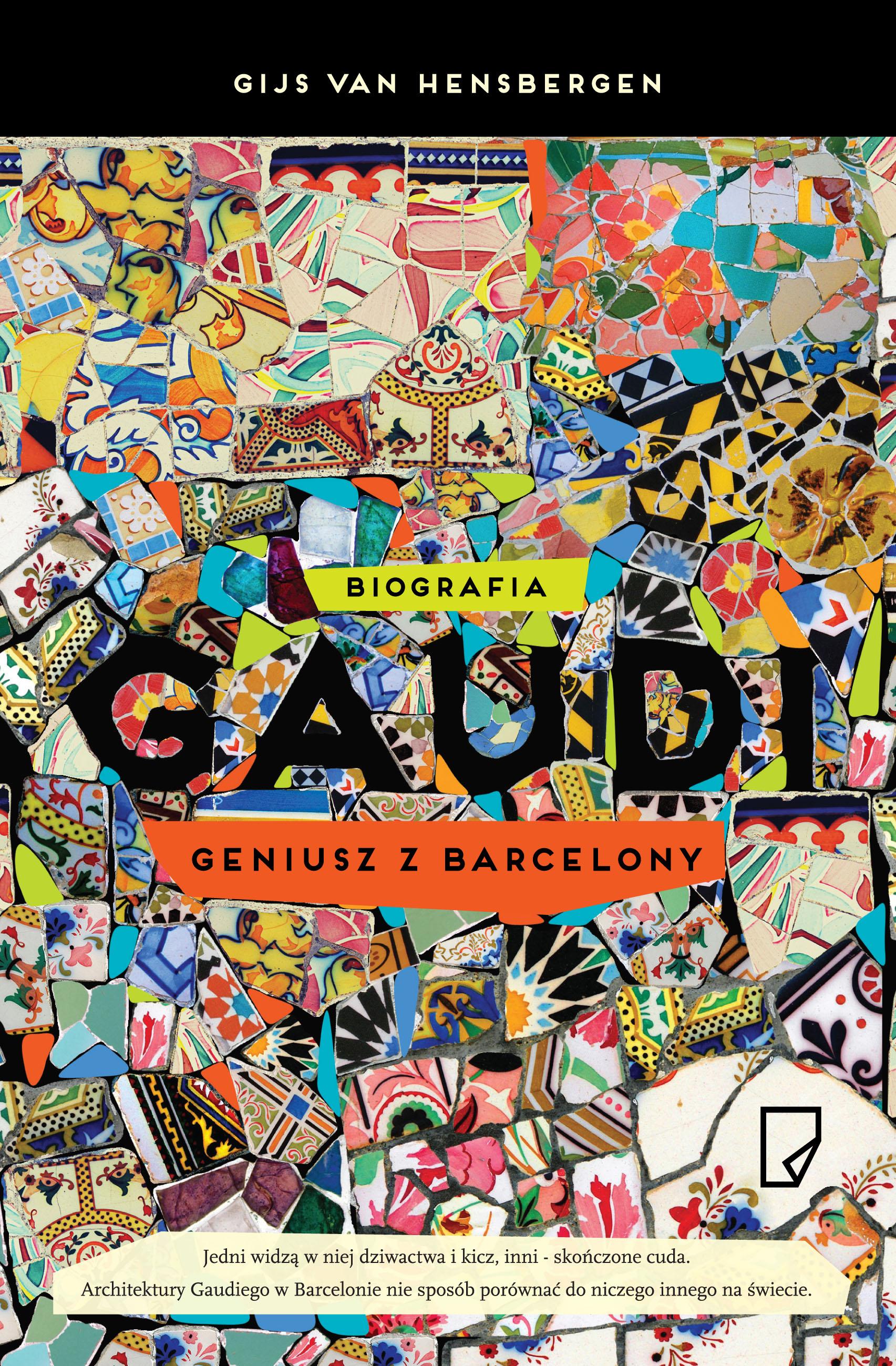 """""""Gaudi. Geniusz z Barcelony"""", Gijs van Hensbergen – okładka (źródło: materiał prasowy wydawcy)"""