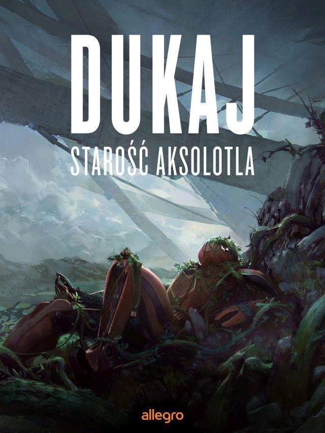 """""""Starość aksolotla"""", Jacek Dukaj – okładka (źródło: materiał prasowy wydawcy)"""