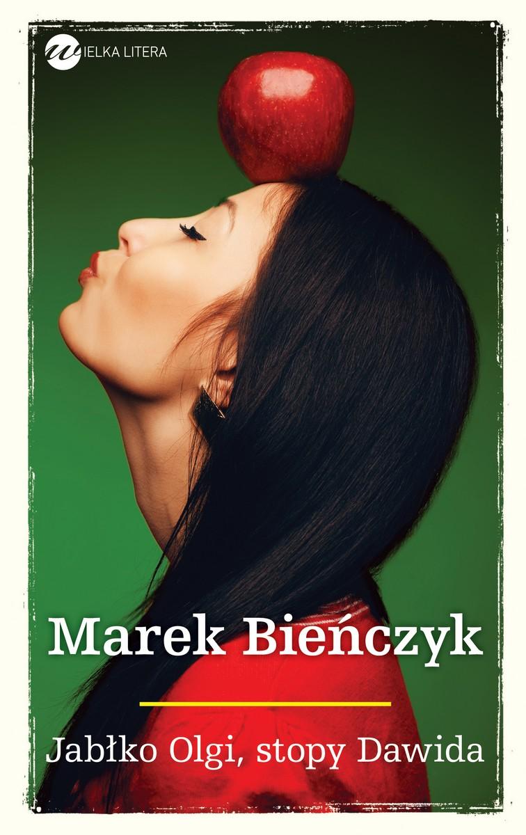 """Marek Bieńczyk, """"Jabłko Olgi, stopy Dawida"""" – okładka (źródło: materiały prasowe)"""