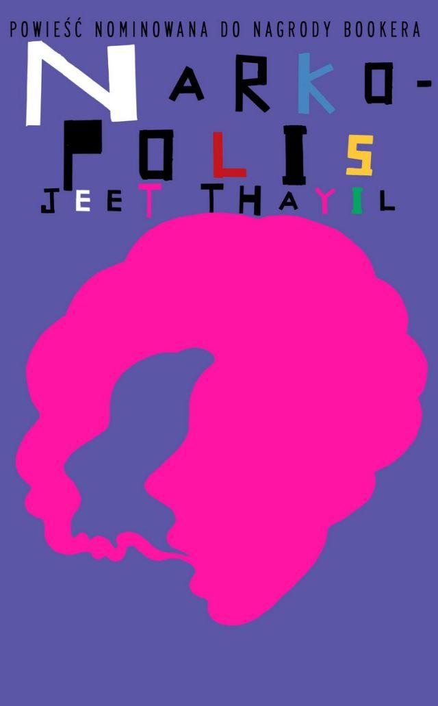 """""""Narkopolis"""", Jeet Thayil – okładka (źródło: materiał prasowy wydawcy)"""