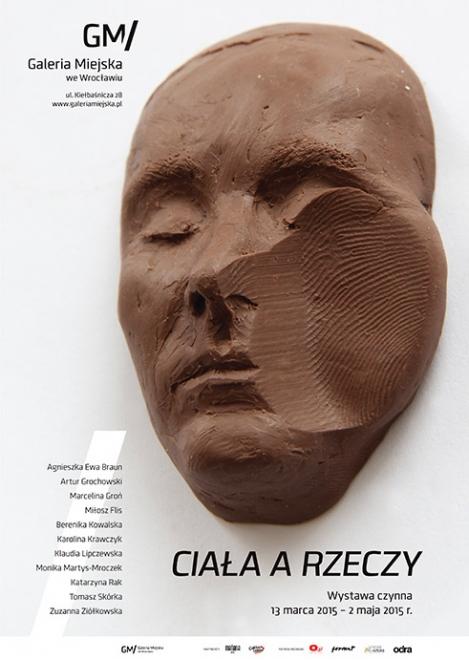 """Plakat wystawy """"Ciała a rzeczy"""" (źródło: materiały prasowe organizatora)"""