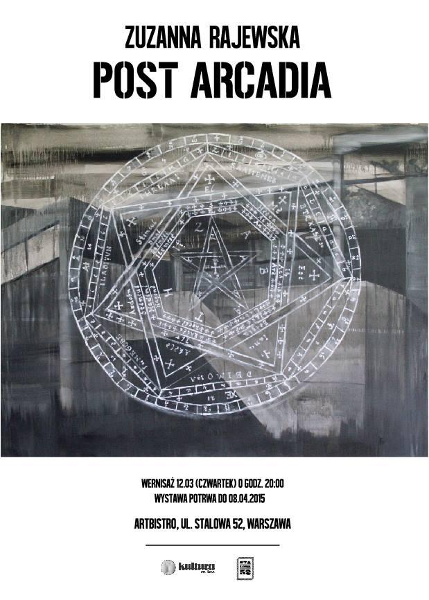"""Wystawa """"Post Arkadia"""" Zuzanny Rajewskiej – plakat (źródło: materiał prasowy organizatora)"""