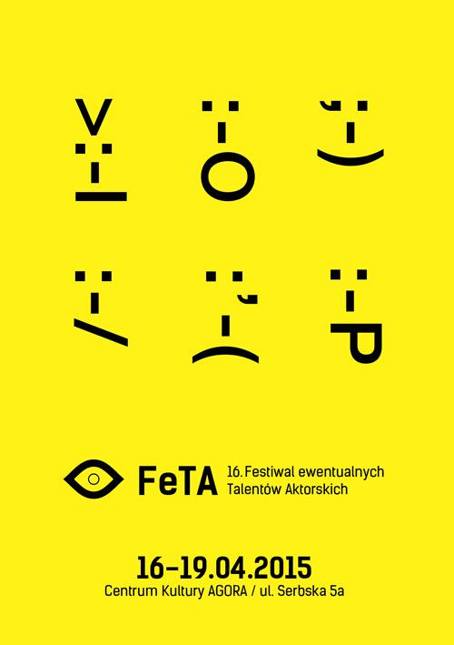 16. Festiwal ewentualnych Talentów Aktorskich FeTA, plakat (źródło: materiały prasowe)