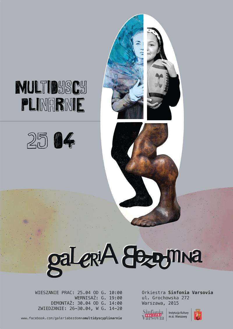 Galeria Bezdomna – Multidyscyplinarnie, plakat (źródło: materiały prasowe organizatora)