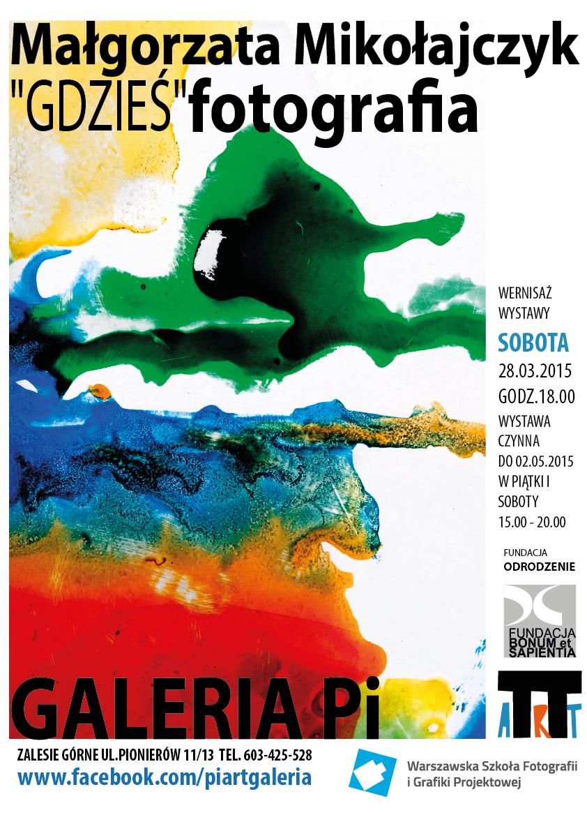 """Wystawa """"Gdzieś"""", Małgorzata Mikołajczyk – plakat (źródło: materiał prasowy organizatora)"""