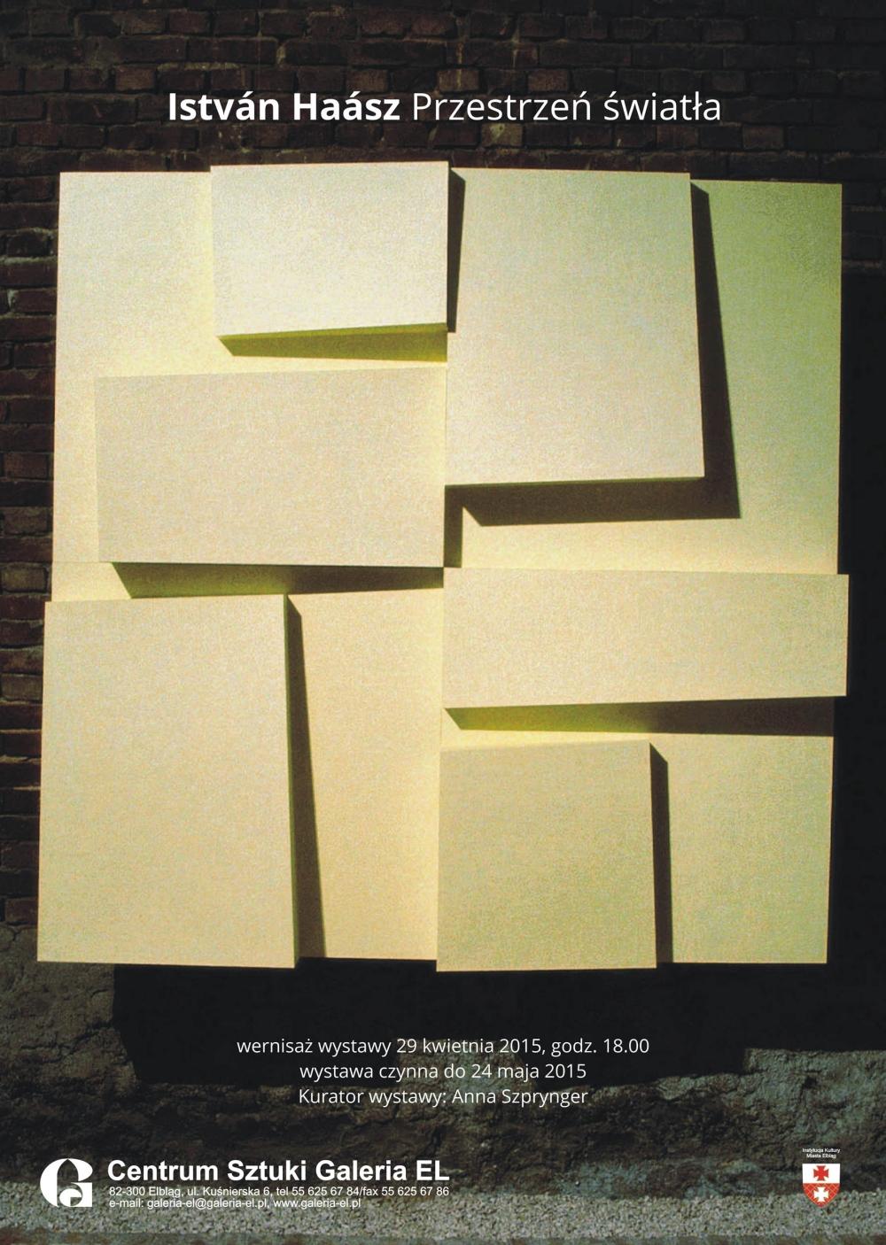 """István Haász, wystawa """"Przestrzeń światła"""", plakat (źródło: materiały prasowe organizatora)"""