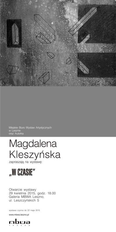 """Wystawa Magdaleny Kleszyńskiej """"W Czasie"""" – plakat (źródło: materiał prasowy organizatora)"""