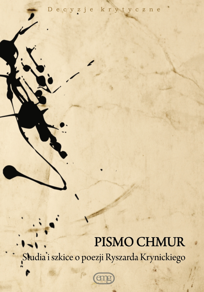 """""""Pismo chmur. Studia i szkice o twórczości Ryszarda Krynickiego"""" – okładka (źródło: materiały prasowe)"""