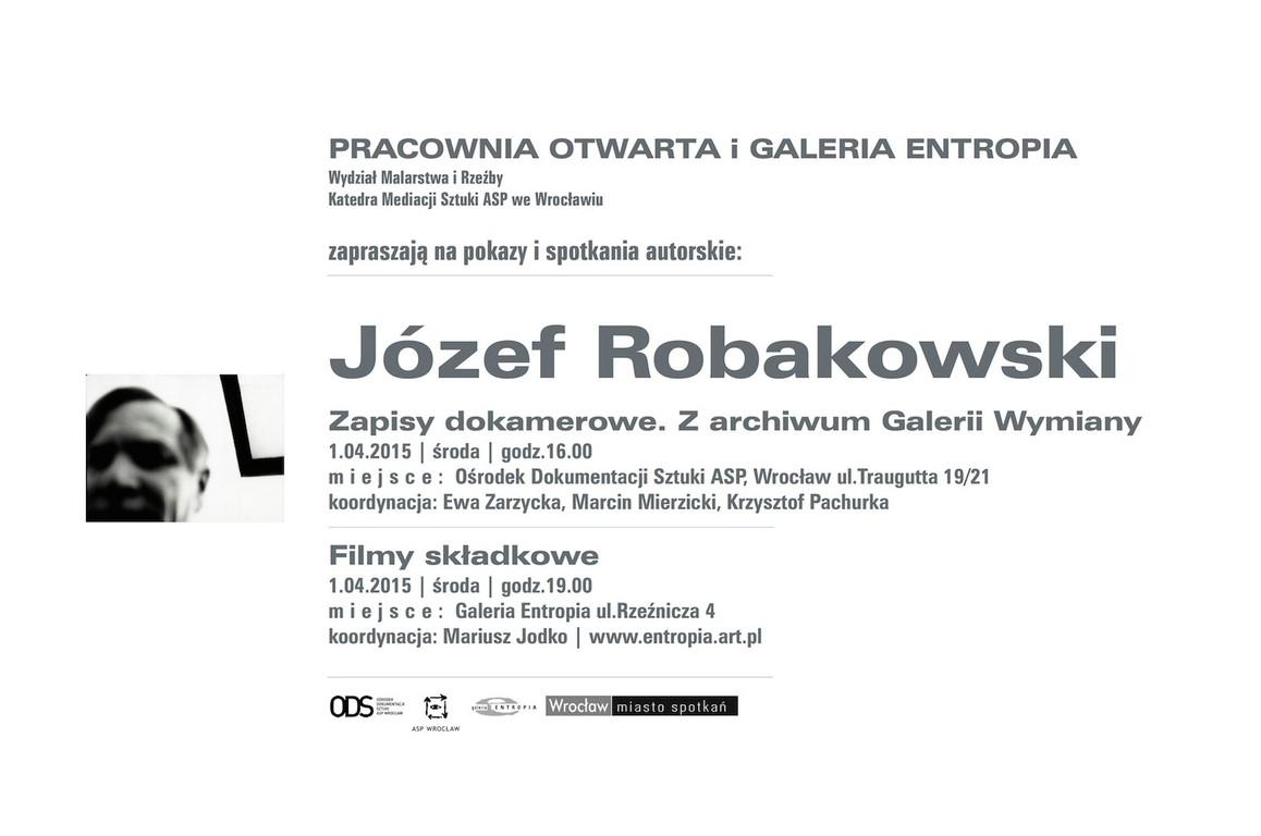 Plakat spotkań wokół twórczości Józefa Robakowskiego (źródło: materiały prasowe organizatora)