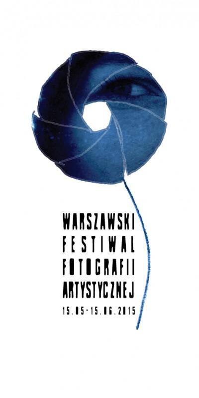 Plakat Warszawskiego Festiwalu Fotografii Artystycznej (źródło: materiały prasowe organizatora)