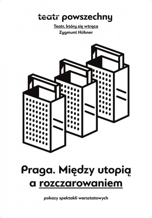 """""""Praga. Między utopią a rozczarowaniem"""", plakat (źródło: materiały prasowe organiozatora)"""