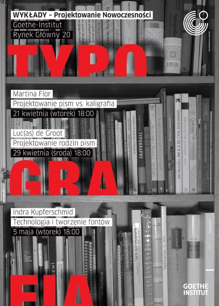 """""""Projektowanie Nowoczesności – Typografia"""" – plakat (źródło: materiał prasowy organizatora)"""
