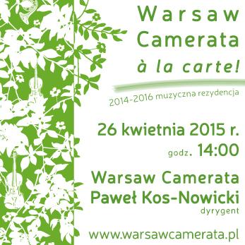 """""""Warsaw Camerata à la carte!"""" (źródło: materiały prasowe)"""
