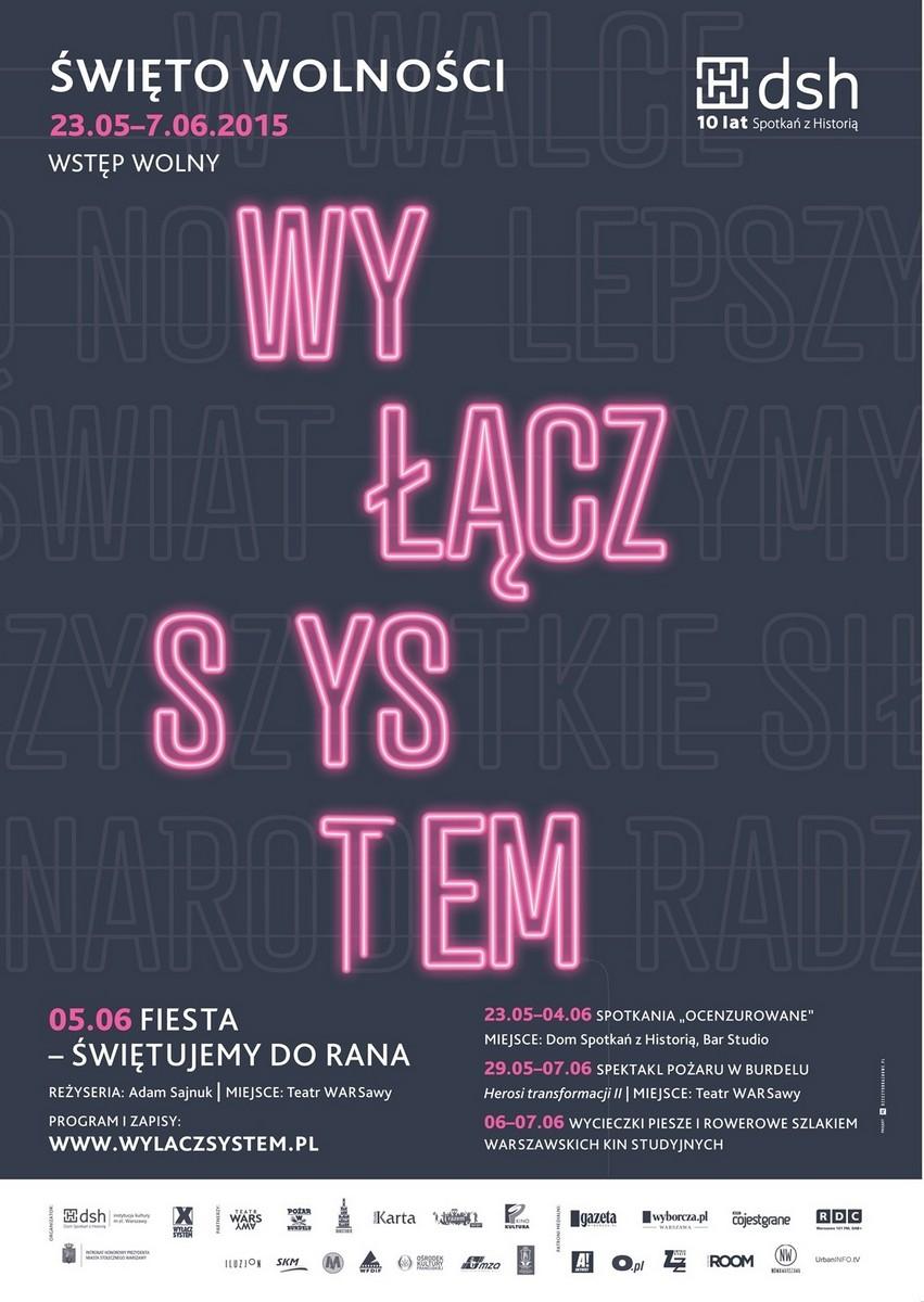 """Festiwal """"Wyłącz system"""" – plakat (źródło: materiały prasowe)"""
