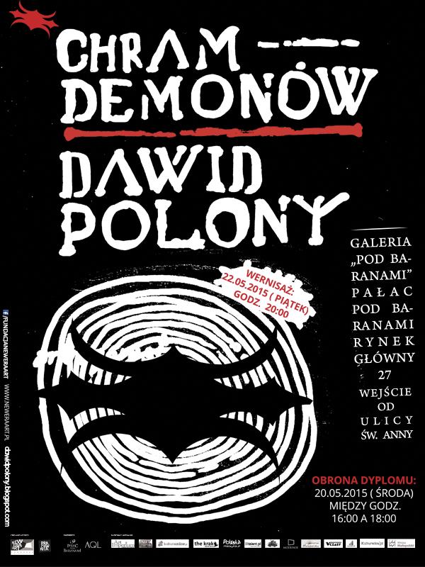 """Wystawa """"Chram demonów"""" Dawida Polonego – plakat (źródło: materiał prasowy organizatora)"""