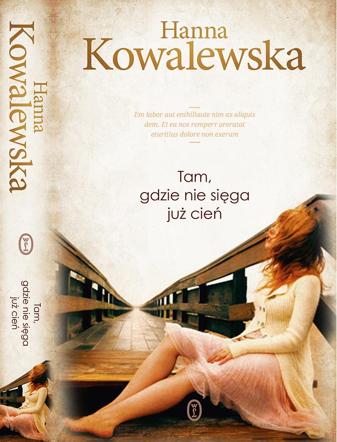 """Hanna Kowalewska, """"Tam, gdzie nie sięga już cień"""" – okładka (źródło: materiał prasowy organizatora)"""