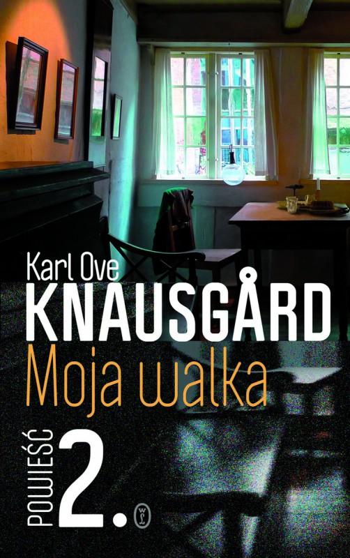 """Karl Ove Knausgård, """"Moja walka. Powieść 2"""" – okładka (źródło: materiały prasowe wydawnictwa)"""