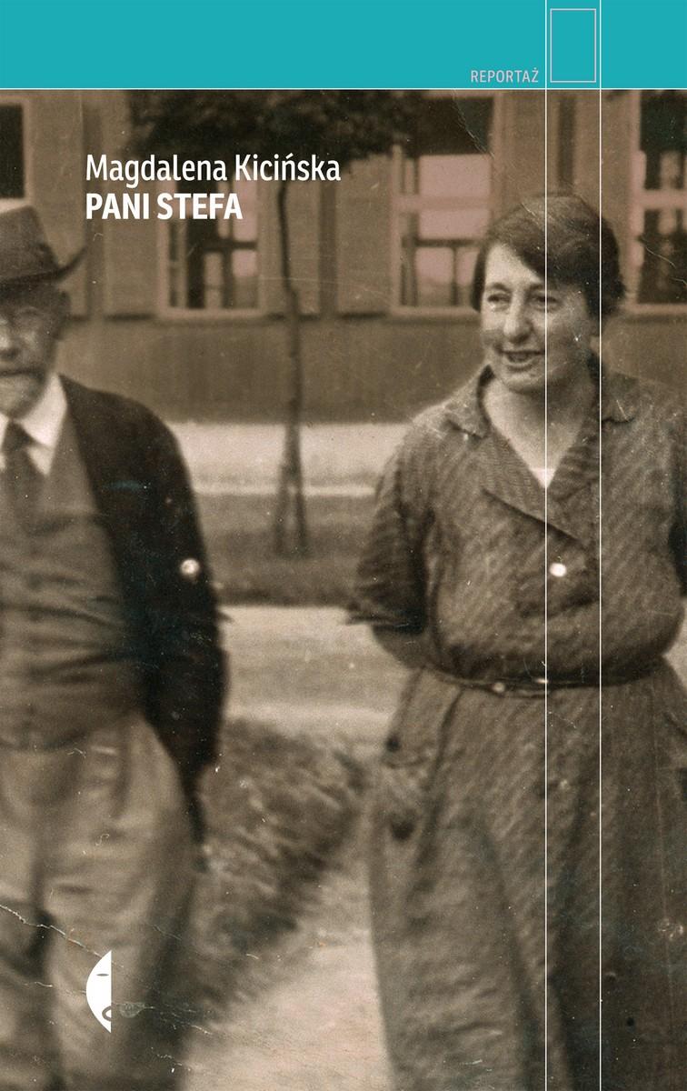 "Magdalena Kicińska, ""Pani Stefa"" – okładka (źródło: materiały prasowe)"