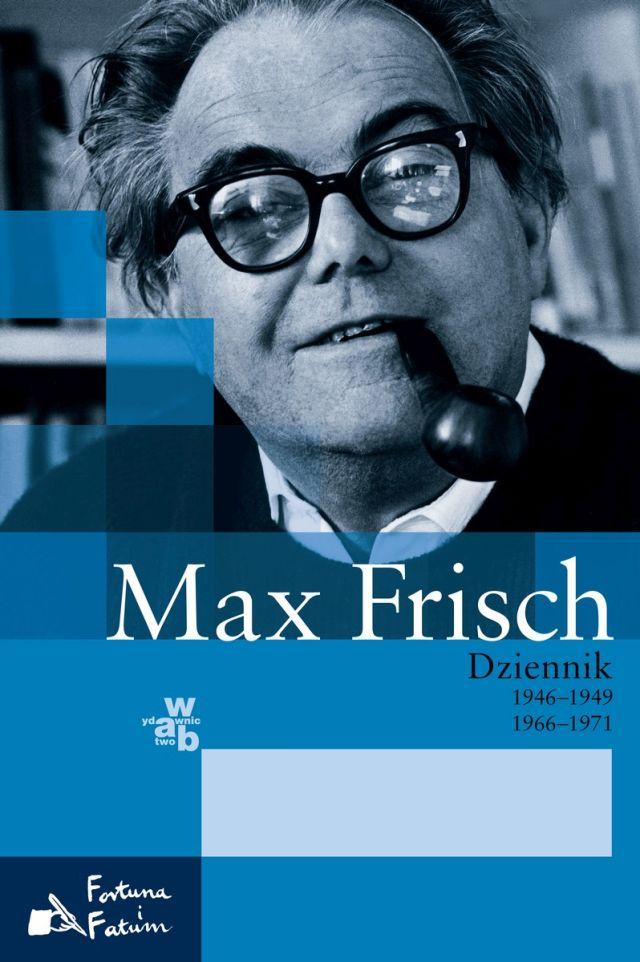 """Max Frisch, """"Dziennik. 1946–1949, 1966–1971"""" – okładka (źródło: materiał prasowy organizatora)"""