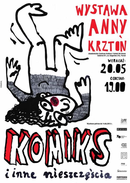 """Plakat wystawy Anny Krztoń """"Komiks i inne nieszczęścia"""" (źródło: materiały prasowe organizatora)"""