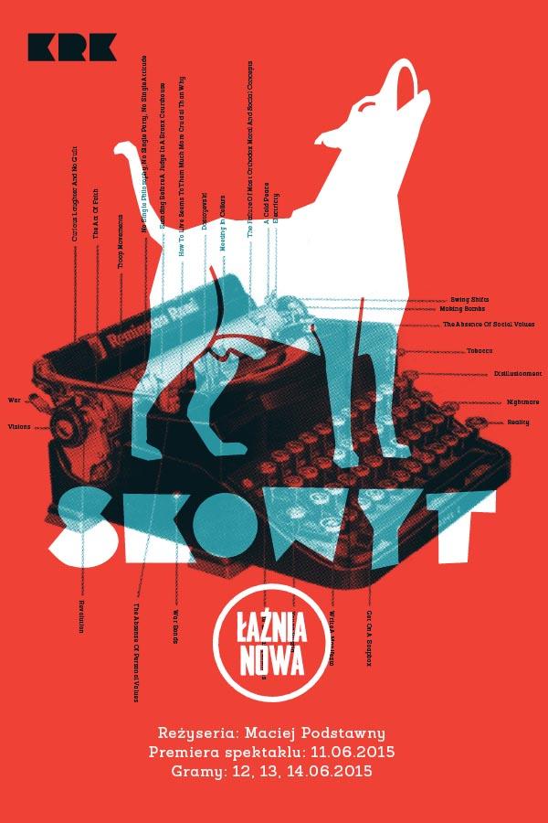 """Spektakl """"Skowyt"""" – plakat (źródło: materiał prasowy organizatora)"""