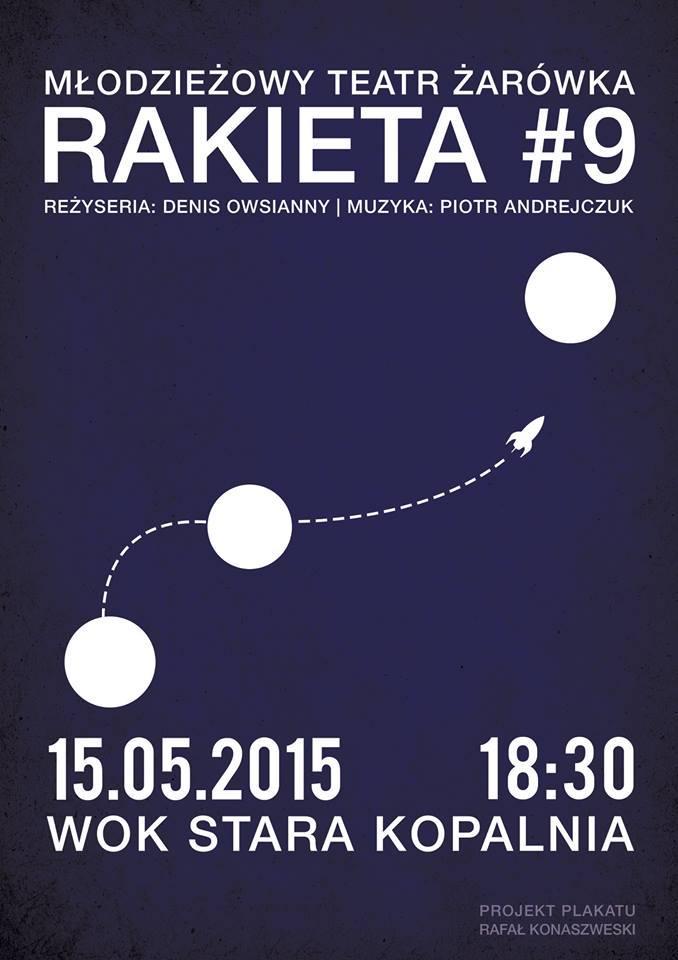 "Spektakl ""Rakieta #9"" – plakat (źródło: materiał prasowy organizatora)"