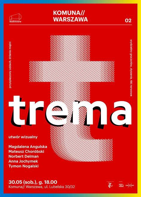 """Trema"", plakat (źródło: materiały prasowe organizatora)"