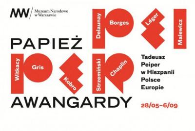 """Wystawa """"Papież awangardy. Tadeusz Peiper w Hiszpanii, Polsce, Europie"""" – plakat (źródło: materiał prasowy organizatora)"""
