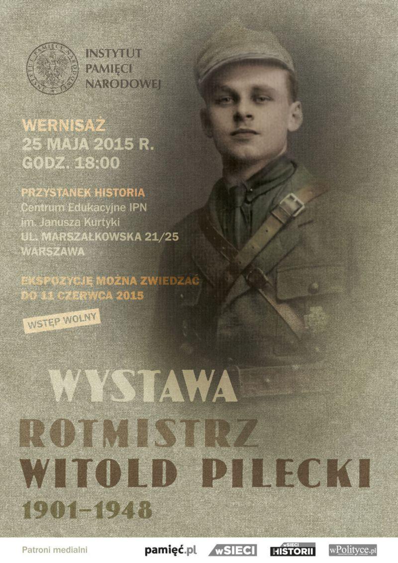 """Wystawa """"Rotmistrz Witold Pilecki 1901–1948"""" – plakat (źródło: materiał prasowy organizatora)"""