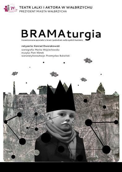 """""""BRAMAturgia"""" – plakat (źródło: materiały prasowe)"""