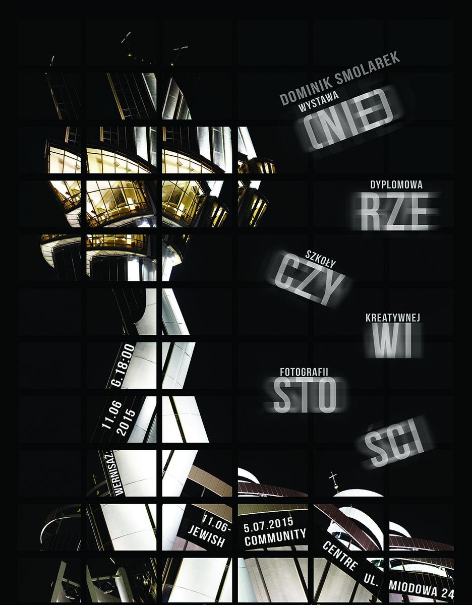 """Dominik Smolarek, """"(Nie)rzeczywistości"""" – plakat (źródło: materiały prasowe)"""