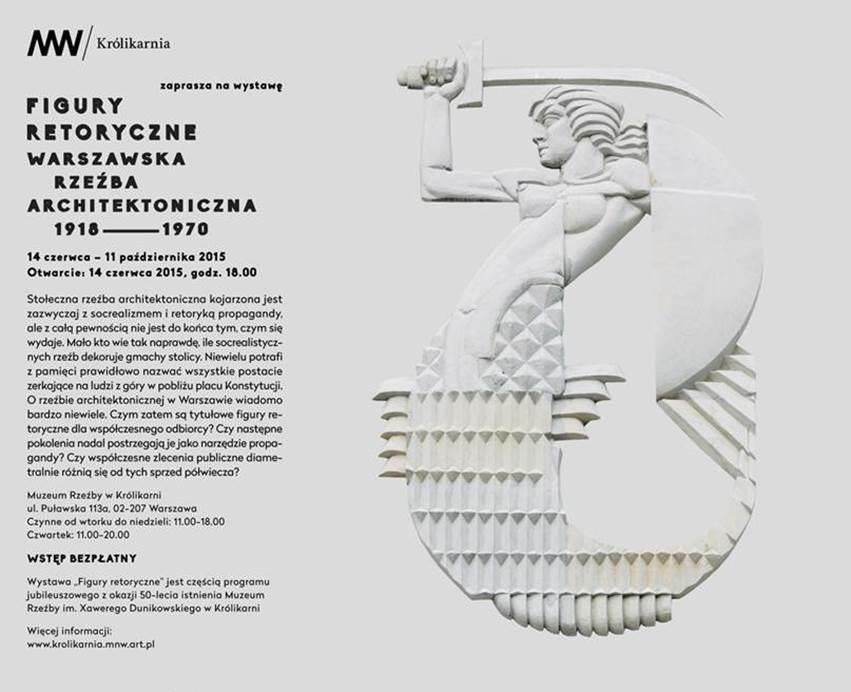 """""""Figury retoryczne. Warszawska rzeźba architektoniczna 1918-1970"""" (źródło: materiały prasowe organizatora)"""