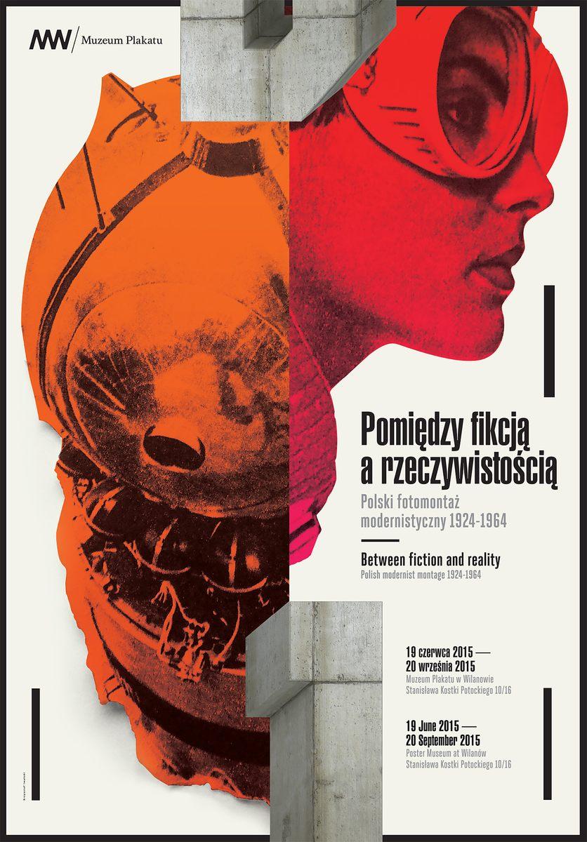 """""""Pomiędzy fikcją a rzeczywistością. Polski fotomontaż modernistyczny 1924–1964"""" – plakat (źródło: materiały prasowe)"""