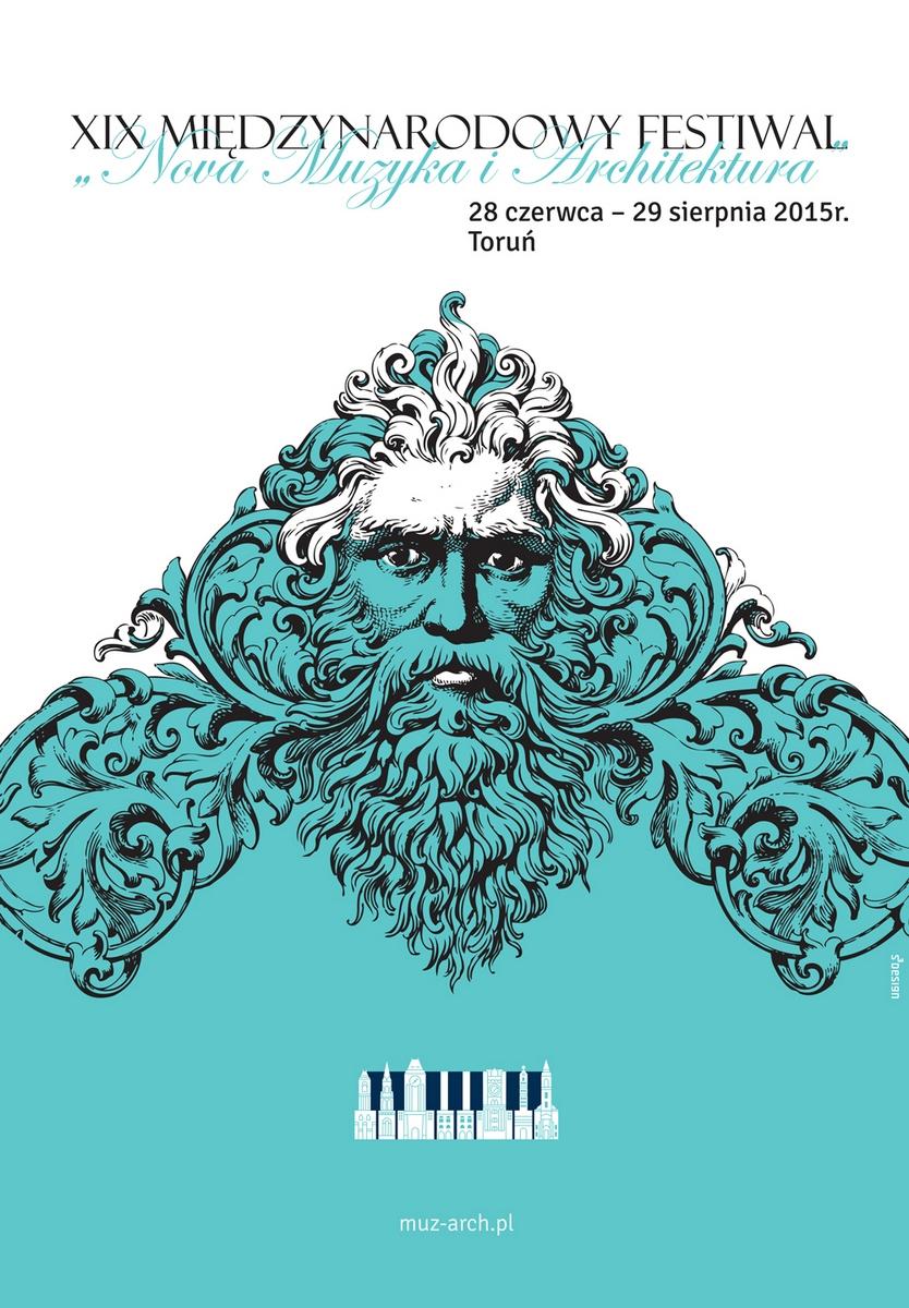 """XIX Międzynarodowy Festiwal """"Nova Muzyka i Architektura"""" – plakat (źródło: materiały prasowe)"""