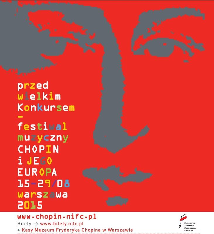 """11. Międzynarodowy Festiwal Muzyczny """"Chopin i jego Europa"""" – plakat (źródło: materiały prasowe organizatora)"""